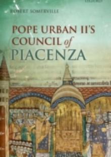Обложка книги  - Pope Urban II's Council of Piacenza