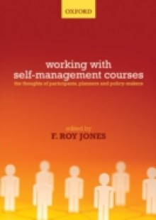 Обложка книги  - Self-Management Courses: The thoughts of participants, planners and policy makers