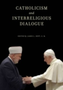 Обложка книги  - Catholicism and Interreligious Dialogue