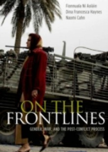 Обложка книги  - On the Frontlines: Gender, War, and the Post-Conflict Process