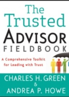 Обложка книги  - Trusted Advisor Fieldbook