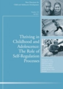 Обложка книги  - Thriving in Childhood and Adolescence: The Role of Self Regulation Processes