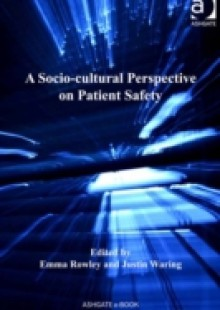 Обложка книги  - Socio-cultural Perspective on Patient Safety