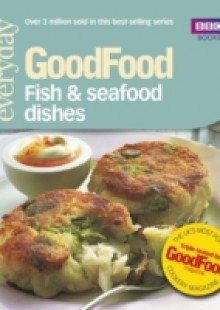 Обложка книги  - Good Food: Fish & Seafood Dishes