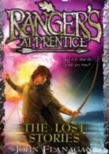 Обложка книги  - Lost Stories (Ranger's Apprentice Book 11)