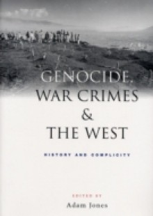 Обложка книги  - Genocide, War Crimes and the West