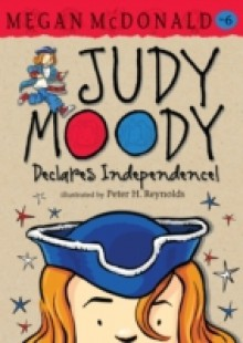 Обложка книги  - Judy Moody Declares Independence!