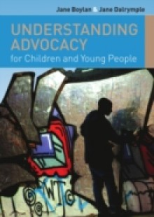 Обложка книги  - Understanding Advocacy For Children And Young People