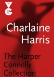 Обложка книги  - Harper Connelly eBook Collection