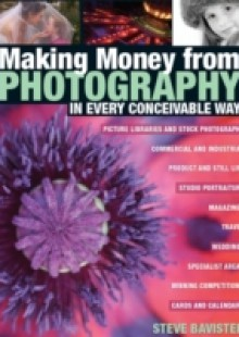 Обложка книги  - Making Money from Photography in Every Conceivable Way