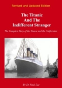 Обложка книги  - Titanic and the Indifferent Stranger