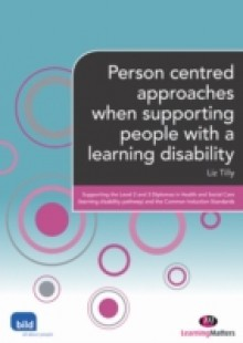 Обложка книги  - Person centred approaches when supporting people with a learning disability