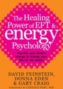 Обложка книги  - Healing Power Of EFT and Energy Psychology