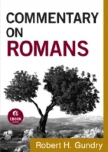 Обложка книги  - Commentary on Romans (Commentary on the New Testament Book #6)