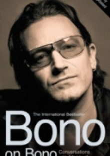 Обложка книги  - Bono on Bono: Conversations with Michka Assayas