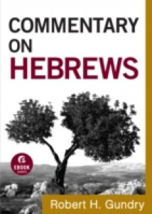 Обложка книги  - Commentary on Hebrews (Commentary on the New Testament Book #15)
