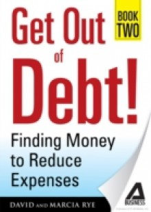 Обложка книги  - Get Out of Debt! Book Two