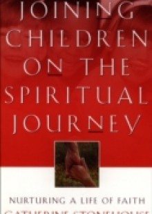 Обложка книги  - Joining Children on the Spiritual Journey