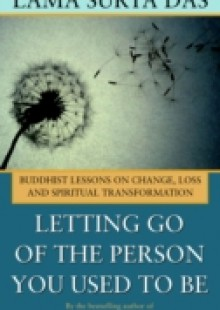Обложка книги  - Letting Go of the Person You Used to Be