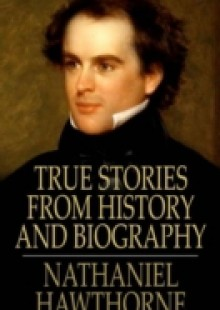 Обложка книги  - True Stories from History and Biography