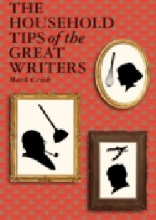 Обложка книги  - Household Tips of the Great Writers