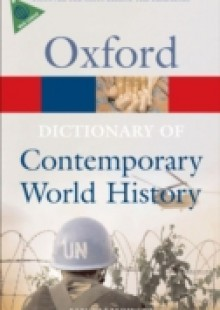 Обложка книги  - Dictionary of Contemporary World History From 1900 to the present day 3/e