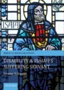 Обложка книги  - Disability and Isaiah's Suffering Servant