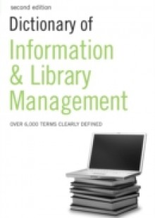 Обложка книги  - Dictionary of Information and Library Management
