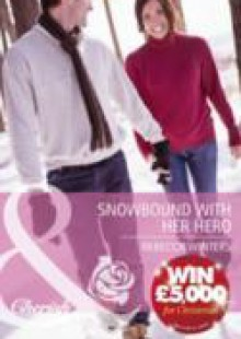 Обложка книги  - Snowbound with Her Hero (Mills & Boon Cherish)