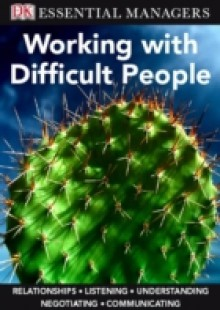 Обложка книги  - Working with Difficult People
