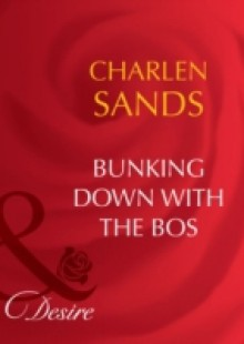 Обложка книги  - Bunking Down with the Boss