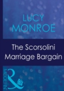 Обложка книги  - Scorsolini Marriage Bargain