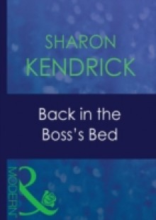 Обложка книги  - Back In The Boss's Bed
