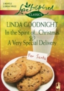Обложка книги  - In the Spirit of…Christmas and A Very Special Delivery
