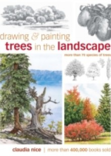 Обложка книги  - Drawing & Painting Trees in the Landscape