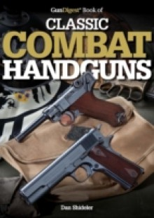 Обложка книги  - Gun Digest Book of Classic Combat Handguns