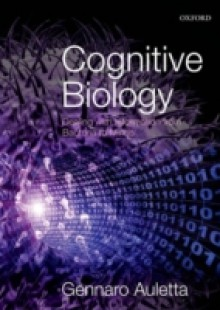 Обложка книги  - Cognitive Biology: Dealing with Information from Bacteria to Minds