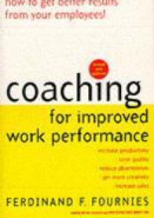 Обложка книги  - Coaching for Improved Work Performance, Revised Edition