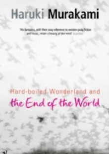 Обложка книги  - Hard-Boiled Wonderland And The End Of The World