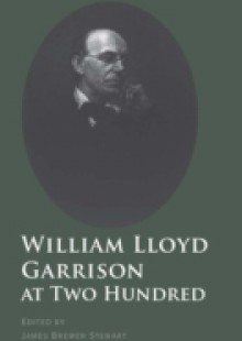 Обложка книги  - William Lloyd Garrison at Two Hundred