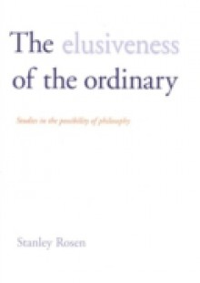 Обложка книги  - Elusiveness of the Ordinary