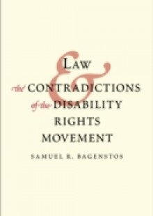 Обложка книги  - Law and the Contradictions of the Disability Rights Movement