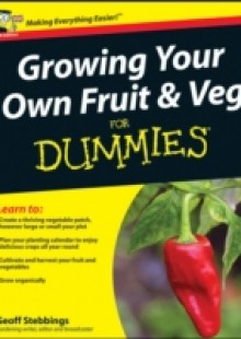 Обложка книги  - Growing Your Own Fruit and Veg For Dummies