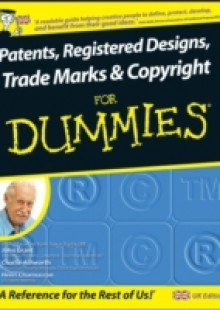 Обложка книги  - Patents, Registered Designs, Trade Marks and Copyright For Dummies