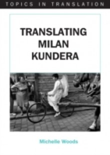 Обложка книги  - Translating Milan Kundera