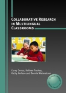 Обложка книги  - Collaborative Research in Multilingual Classrooms