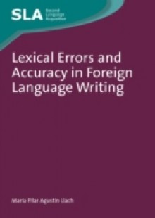 Обложка книги  - Lexical Errors and Accuracy in Foreign Language Writing