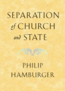 Обложка книги  - Separation of Church and State