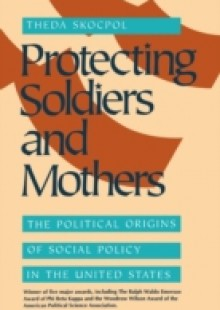 Обложка книги  - Protecting Soldiers and Mothers
