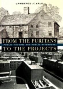 Обложка книги  - From the Puritans to the Projects